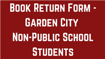 Book Return Form - Garden City Non-Public School Students