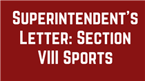 Superintendent's Letter: Section VIII Sports