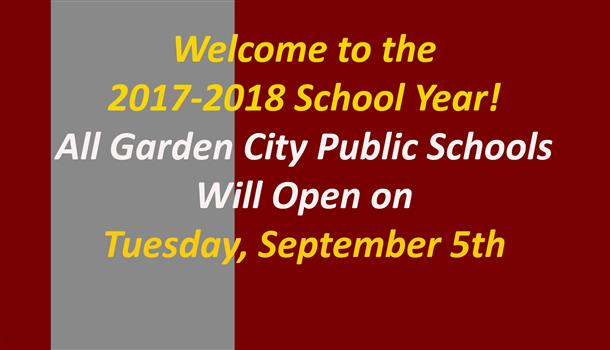 Welcome To The 2017 2018 School Year   Classes Begin September 5th! Garden  City ...